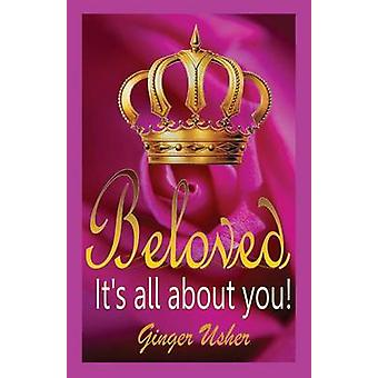 Beloved Its All about You by Usher & Ginger