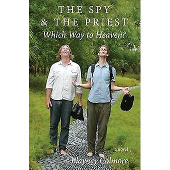 The Spy and the Priest Which Way To Heaven by Colmore & Blayney
