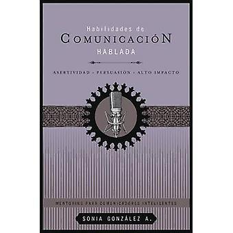 Habilidades de comunicacion hablada af Sonia Gonzalez Boysen