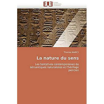 La Nature Du Sens by Marcy & Thomas