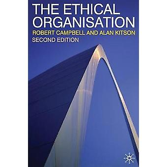 The Ethical Organisation by Kitson & AlanCampbell & Robert