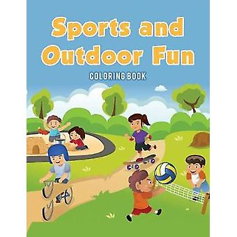 Sports and Outdoor Fun Coloring Book by Kids & Coloring Pages for