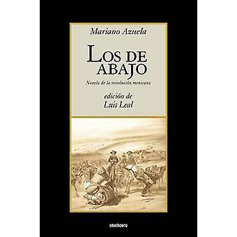 Los de abajo by Azuela & Mariano
