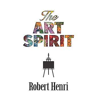 The Art Spirit by Robert Henri - 9780486826738 Book