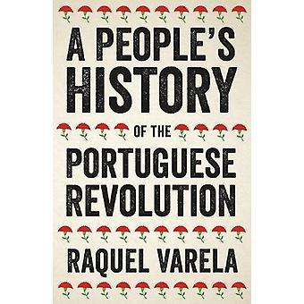 A People's historia av den portugisiska revolutionen av Raquel Varela - 97