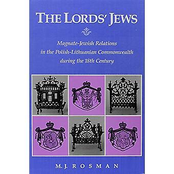 Herrens og apos;s jøder - Magnate-jødiske relasjoner i det polsk-litauiske co