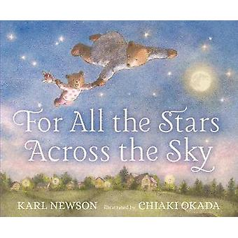 For All the Stars Across the Sky by Karl Newson - 9781406371697 Book