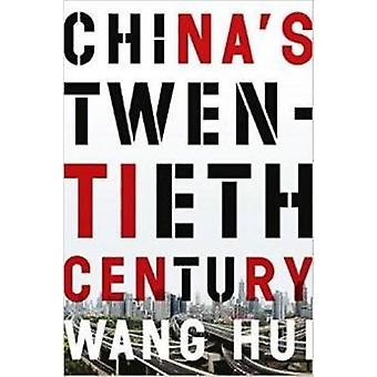 China's Twentieth Century - Revolution - Retreat - and the Road to Equ