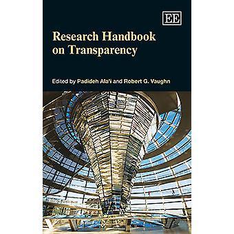 Research Handbook on Transparency door Padideh Ala'i - Robert G. Vaughn