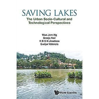 Saving Lakes - The Urban Socio-cultural And Technological Perspective