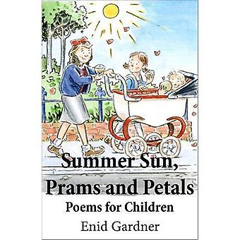 Summer Sun - Prams and Petals - Poems for Children by Enid Gardner - 9