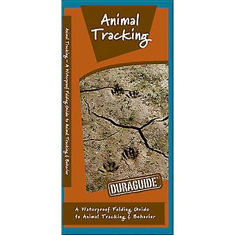 Animal Tracking - A Waterproof Folding Guide to Animal Tracking & Beha