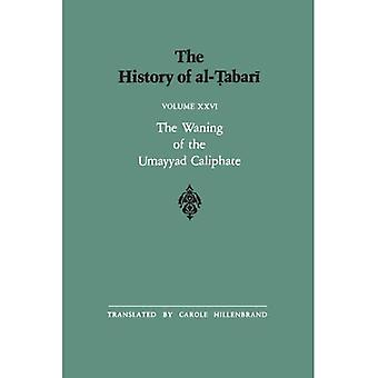 History of Al-Tabari: v.26: Vol 26 (SUNY Series in Near Eastern Studies) [Illustrated]