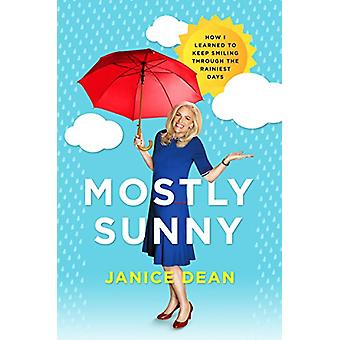 Mostly Sunny by Janice Dean - 9780062877574 Book