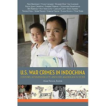 The United States - Southeast Asia - And Historical Memory by Mark Pa