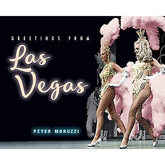 Greetings from Las Vegas by Peter Moruzzi - 9781423651765 Book
