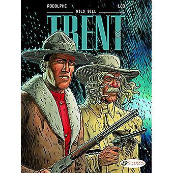 Trent Vol. 5 - Wild Bill by Rodolphe - 9781849183956 Book
