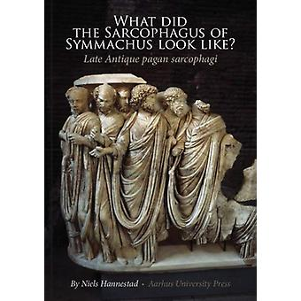 What did the Sarcophagus of Symmachus Look Like by Niels Hannested