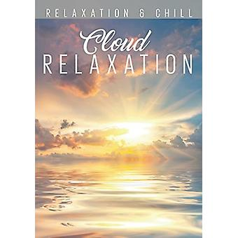 Relax: Cloud Relaxation [DVD] USA import