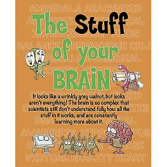 The STUFF of your Brain by Bailey & Gerry