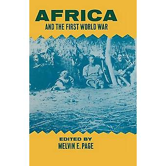 Africa and the First World War by Page & Melvin EMcKinlay & Andy