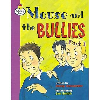 Mouse and the Bullies Part� 1 Story Street Fluent Step 12 Book 1 (LITERACY LAND)