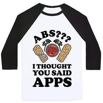 Abs i thought you said apps unisex classic baseball tee