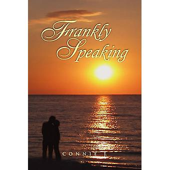 Frankly Speaking by Connie J - 9781441578655 Book