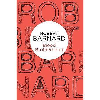 Blood Brotherhood par Robert Barnard - 9781447239697 Livre