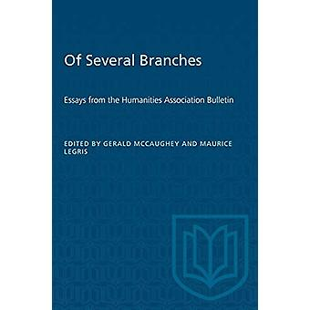 Of Several Branches - Essays from the Humanities Association Bulletin