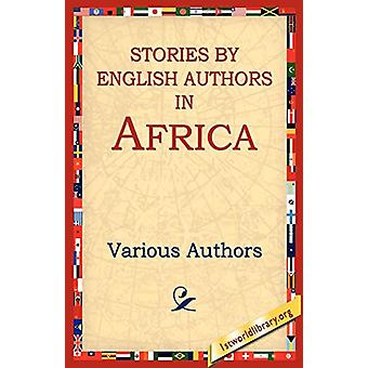 Stories by English Authors in Africa by Various Authors - 97815954052