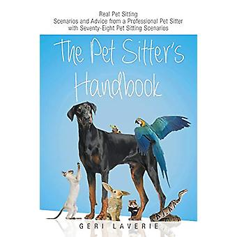 The Pet Sitter's Handbook by Geri Laverie - 9781634171472 Book