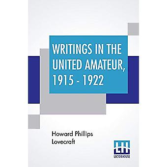 Writings In The United Amateur - 1915 - 1922 by Howard Phillips Lovec