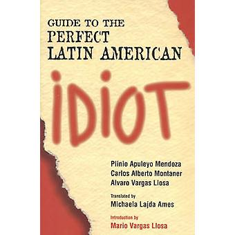 Guia para o Latino-Americano Perfeito