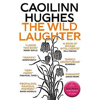 The Wild Laughter Longlisted for the Dylan Thomas Prize