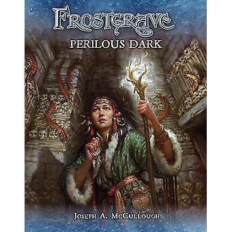 Frostgrave: Perilous Dark af Joseph A. McCullough (Paperback, 2019)