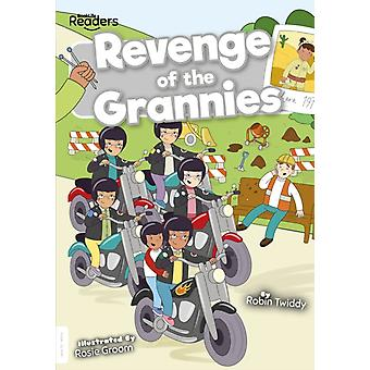 Revenge of the Grannies by Robin Twiddy