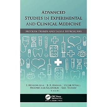 Advanced Studies in Experimental and Clinical Medicine Modern Trends and Latest Approaches