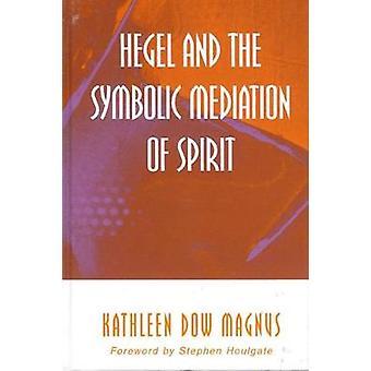 ヘーゲルと精神の象徴的な仲介