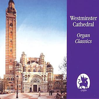 Westminster Cathedral - Westminister Cathedral Organ Classics [CD] USA import
