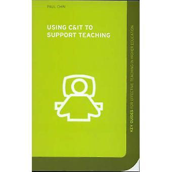 Verwendung von C & es zur Unterstützung der Lehre von Paul Chin - 9780415307154 Buch