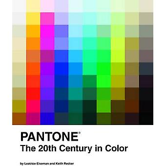 Pantone 20th Century in Color by Leatrice Eiseman - Keith Recker - 97