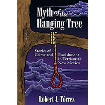 Myten om den hængende træ - historier om forbrydelse og straf i Territor