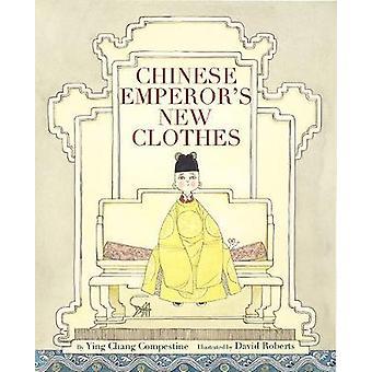 Den kinesiska kejsarens nya kläder av Ying Compestine - 9781419725425