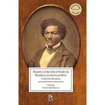 Narrative of the Life of Frederick Douglass - An American Slave by Ce