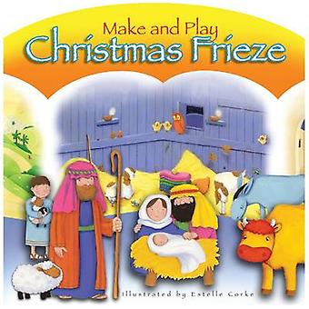 Make and Play Christmas Frieze by Bethan James - Estelle Corke - 9781