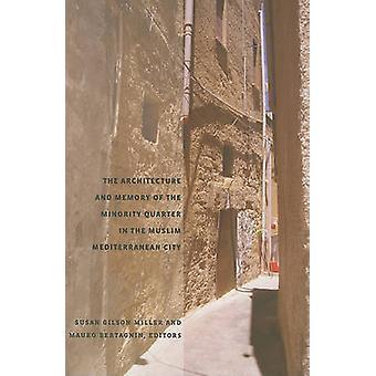 Die Architektur und die Erinnerung an die Minderheit-Viertel in der muslimischen Med