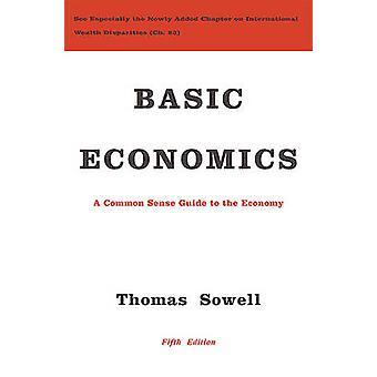 Grundläggande ekonomi - en sunt förnuft Guide till ekonomin genom Thomas Sowell