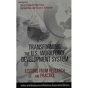 Transforming the U.S. Workforce Development System - lessen uit Rese