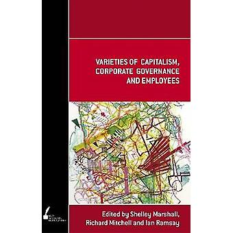 Varieties of Capitalism - Corporate Governance and Employees by Ian R